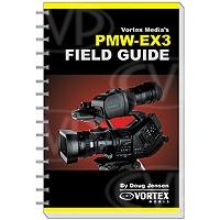 Vortex Media PMW-EX3 Field Guide Book (FGEX3)