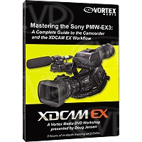 Vortex Media Mastering the Sony PMW-EX3 Camcorder DVD (EX3DVD)