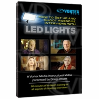 Vortex Media How to Set up and Shoot Awesome Interviews with LED Lights DVD by Doug Jenson (LEDDVD)