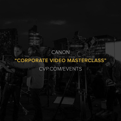 Canon Corporate Video Masterclass Introductory workshop; The basic skills needed to be a competent, self-shooting, corporate film producer.